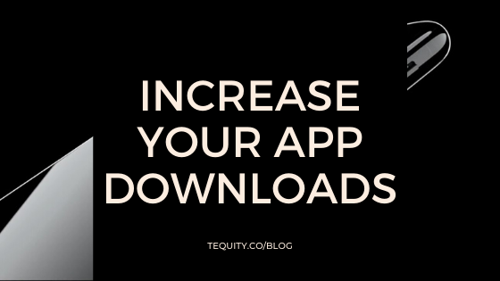How to increase your app downloads